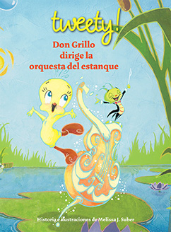 Cover for Tweety: Don Grillo Dirige la Orquesta del Estanque