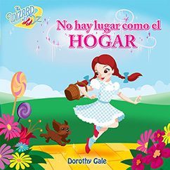 Cover for The Wizard of Oz: No Hay Lugar Como el Hogar
