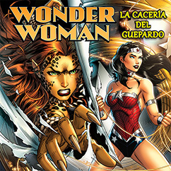 Cover for Wonder Woman: La Caceria del Guepardo