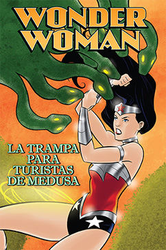 Cover for Wonder Woman: La Trampa Para Turistas de Medusa