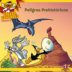 Cover for Looney Tunes: Peligros Prehistoricos