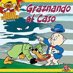 Cover for Looney Tunes: Graznando el Caso