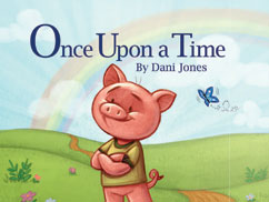 Cover for Once Upon a Time There Was a Pig…