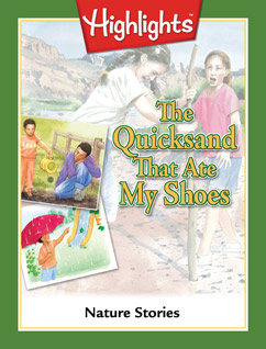 Cover for The Quicksand That Ate My Shoes