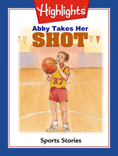 Cover for Abby Takes Her Shot