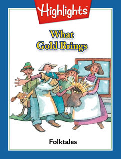 Cover for What Gold Brings