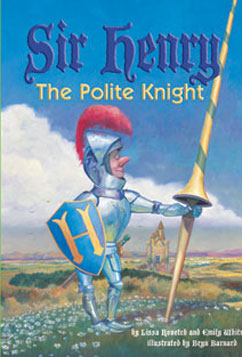 Cover for Sir Henry: The Polite Knight