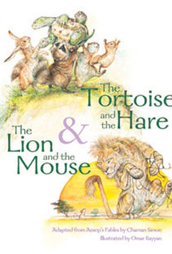 Cover for The Tortoise and the Hare & The Lion and the Mouse: Taken from Aesop's Fables