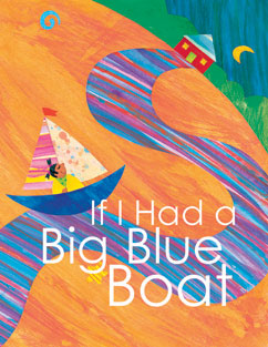 Cover for If I Had a Big Blue Boat