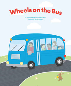 Cover for Wheels on the Bus, A Traditional American Children's Song