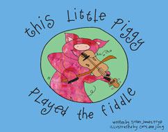 Cover for This Little Piggy Played the Fiddle