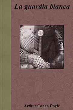Cover for La guardia blanca